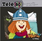 Wickie Le Viking - CD Télé 80