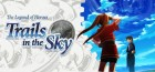 Jeu Video - The Legend of Heroes: Trails in The Sky - First Chapter