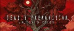Deadly Premonition 2 : A Blessing in Disguise est sorti
