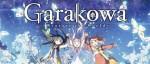 Le film d'animation Garakowa -Restore the World chez @Anime