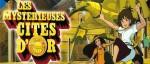 manga - Dossier - Les Mystérieuses Cités d'Or Saison 1