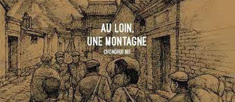 Au loin, une montagne, un récit de Chongrui Nie chez Steinkis