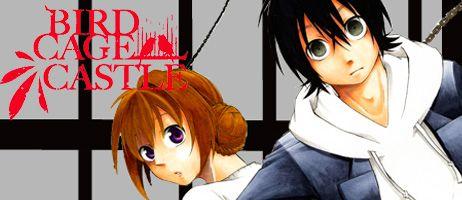 manga - Découvrez un extrait du manga Birdcage Castle