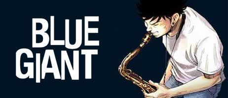 Le jazz s'invite chez Glénat avec le manga Blue Giant