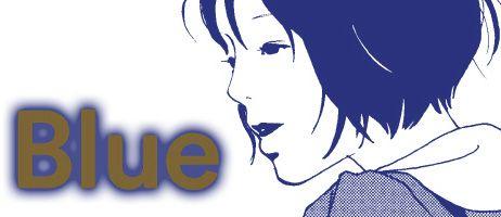 Une nouvelle édition pour le manga Blue de Kiriko Nananan