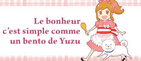 Le bonheur c'est simple comme un bento de Yuzu selon nobi nobi !