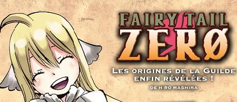 Fairy Tail Zero : découvrez les origines de la guilde Fairy Tail chez Pika