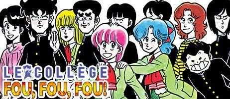 Le Collège Fou Fou Fou ! en manga se décline en coffret collector chez Black Box