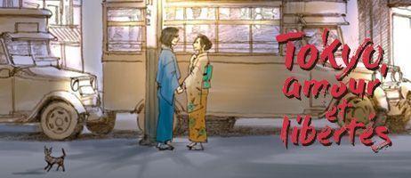 manga - Dossier - Tokyo, amour et libertés