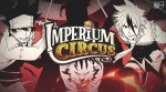 Imperium circus annonce tsume fan days 5