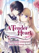 Mangas - A tender heart