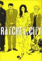 Ratchet city vo