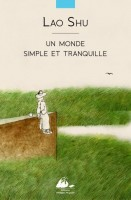 Monde simple et tranquille (un)