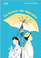 manga - Bosse de Moroha (la)