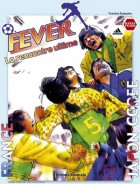 Fever, la rencontre ultime