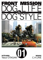 Manga - Manhwa - Front Mission - Dog Life and Dog Style