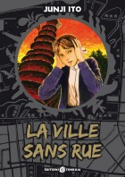 Ville sans rue (la) - Junji Ito collection N°9