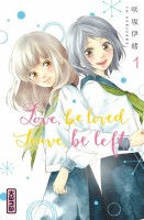 Mangas - Love,Be Loved Leave,Be Left