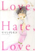 mangas - Love, Hate, Love. vo