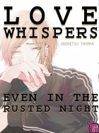 Manga - Manhwa - Love whispers even in the rusted night