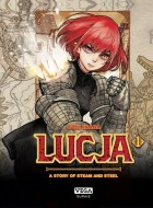 Lucja, a story of steam and steel