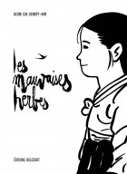Mangas - Mauvaises herbes (les)