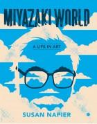 Mangas - Monde de Hayao Miyazaki (le)