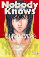 mangas - Nobody Knows vo