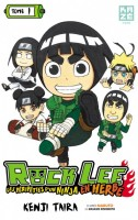 Rock Lee - Les péripeties d'un ninja en herbe