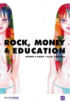 Mangas - Rock, money & education
