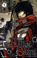 Manga - The Bullet Saint vo
