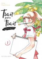 manga - Trait pour trait, dessine et tais-toi