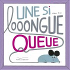 Si looongue queue (une)