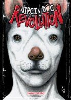 mangas - Virgin Dog Revolution