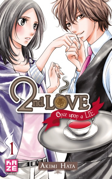 Second Love Once Upon a Lie T01-T05 FRENCH