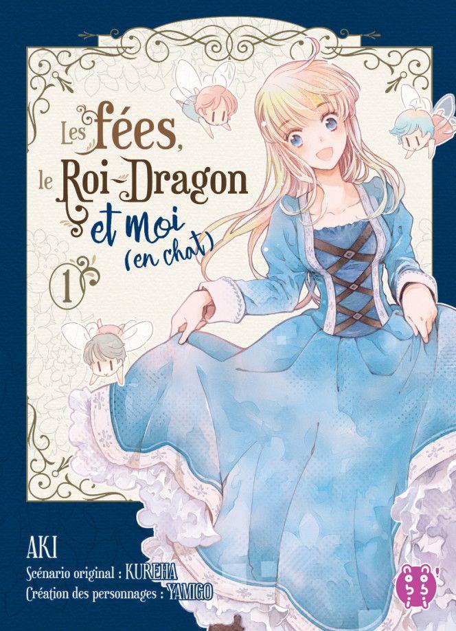 Manga - Fées, le Roi-Dragon et moi (en chat) (les)
