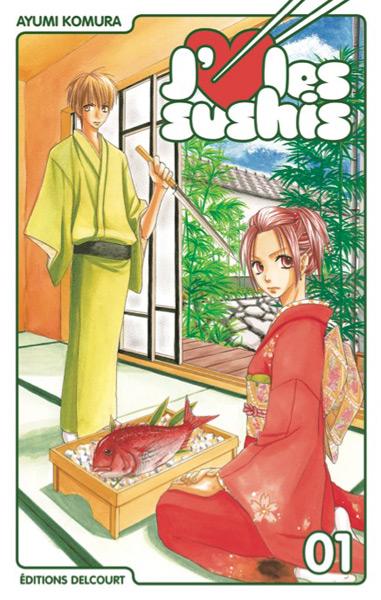 J'♥ les sushis Aime-les-sushis-1-delcourt