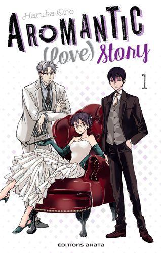 Couverture du tome 1 d'Aromantic (love) story. On y voit une femme, habillée avec une robe blanche, assise dans un fauteuil en velours rouge. Elle est entourée de deux hommes en costume, l'un en costume blanc, l'autre en costume noir.