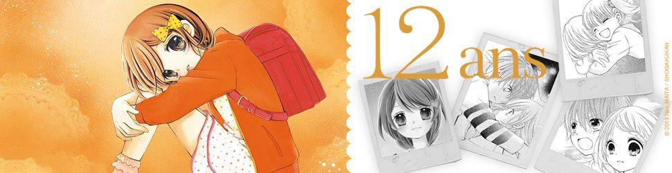 12 ans - Manga