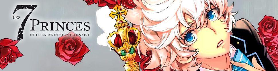 7 princes et le labyrinthe millénaire (les) - Manga