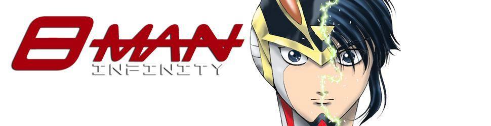 8 Man Infinity - Manga