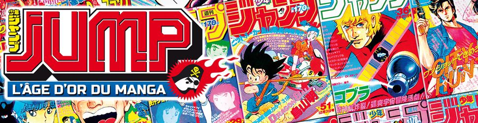 Jump - L'âge d'or du manga - Manga