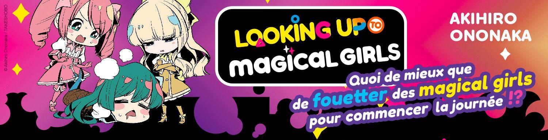 Looking up to Magical Girls - Manga