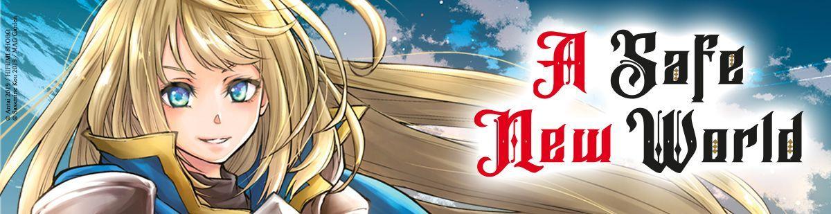 A Safe New World - Manga