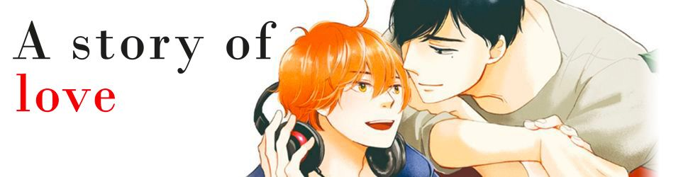 A story of love - Manga