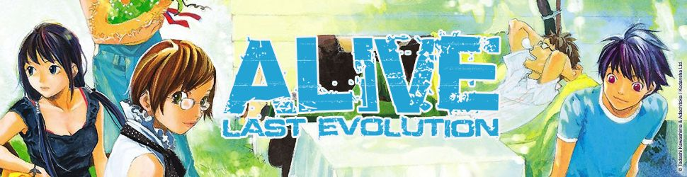 Alive Last Evolution - Manga