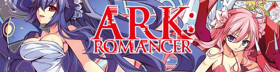 ARK:Romancer - Manga