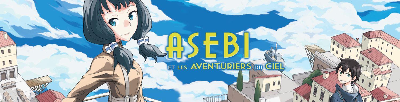 Asebi et les aventuriers du ciel - Manga