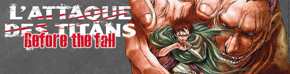 Attaque Des Titans (l') - Before the Fall - Manga