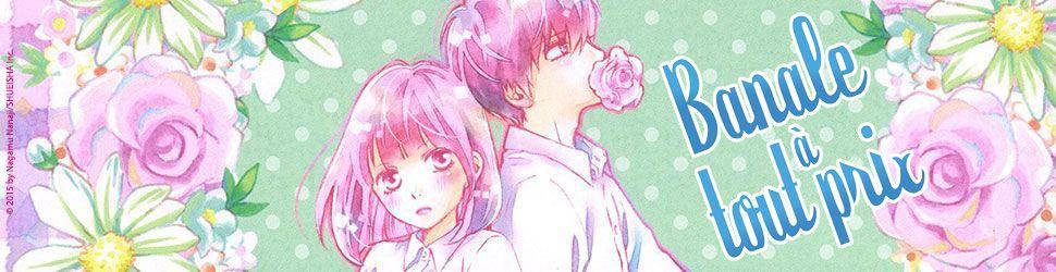 Banale à tout prix - Manga